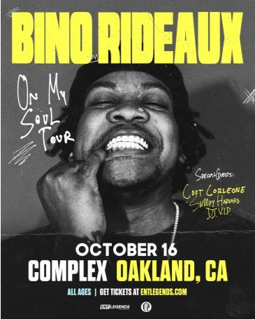 BINO RIDEAUX: On My Soul Tour: