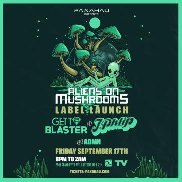 Paxahau presents Aliens on Mushrooms Label Launch: