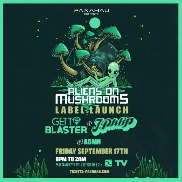 Paxahau presents Aliens on Mushrooms Label Launch-img