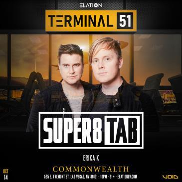 Terminal 51 ft. Super8 & Tab (21+):