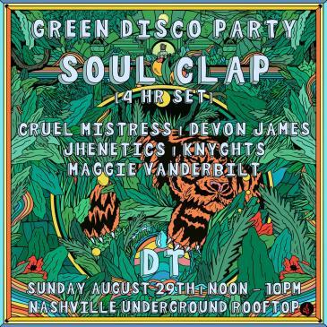 Deep Tropics x Green Disco Party ft. Soul Clap: