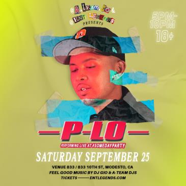 #SOMEDAYPARTY FEATURING P-LO: