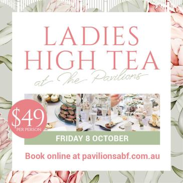 Ladies High Tea at the Pavilions: