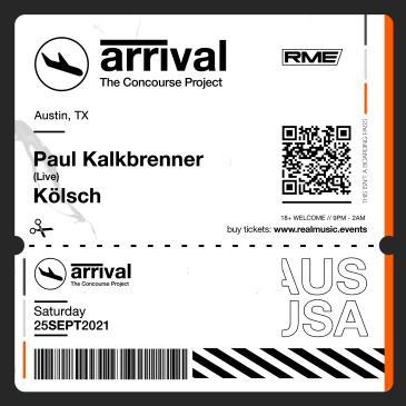 ARRIVAL w/ Paul Kalkbrenner & Kölsch: