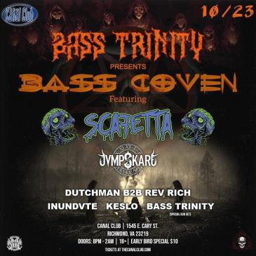 Bass Trinity presents Bass Coven featuring Scafetta: