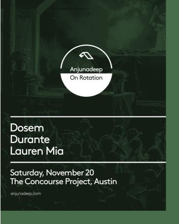 Anjunadeep On Rotation w/ Dosem, Durante, & Lauren Mia: