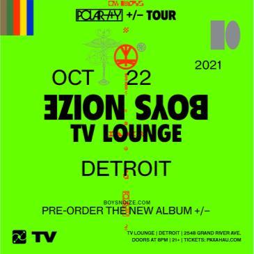 Paxahau Presents Boys Noize Polarity Tour - Detroit-img