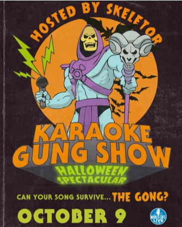 Skeletor Karaoke Gung Show Halloween Spectacular: