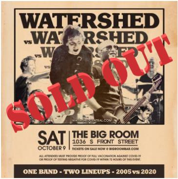 An Evening With Watershed @ Big Room Bar: