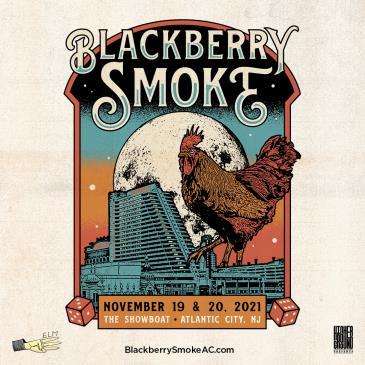 Blackberry Smoke:Atlantic City Takeover - Day 2: