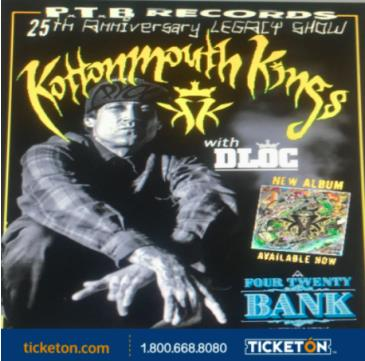 KOTTONMOUTH KINGS AND SPECIAL GUEST:
