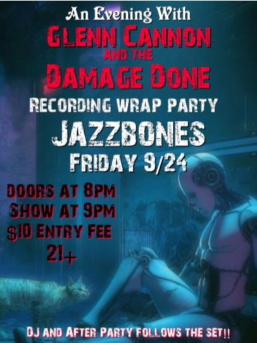 Glenn Cannon and the Damage Done Recording Wrap Party: