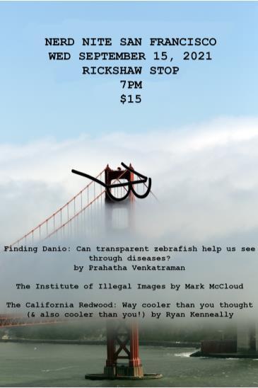 Nerd Nite SF #120: LSD Art, Redwoods, & Fish Research: