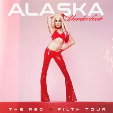 ALASKA presents The Red 4 Fifth Tour (18+):