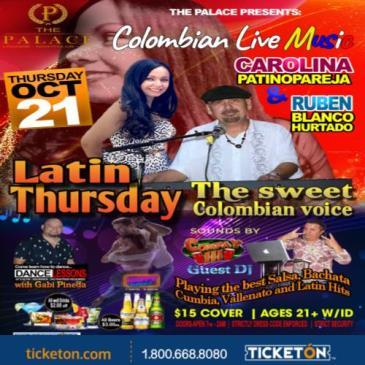 "LATIN THURSDAY ""COLOMBIAN LIVE MUSIC"":"