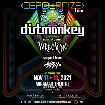Dirt Monkey - Wreckno - Sippy (Night 2):