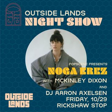 An Outside Lands Night Show with NOGA EREZ-img