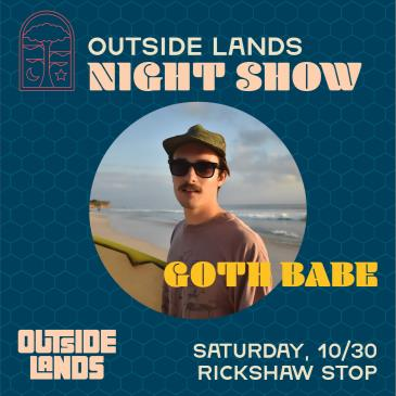 An Outside Lands Night Show with GOTH BABE-img