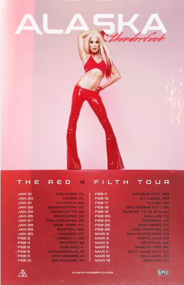 ALASKA presents THE RED 4 FILTH TOUR 2022: