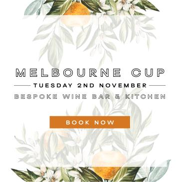 Melbourne Cup Day at Bespoke Wine Bar & Kitchen: