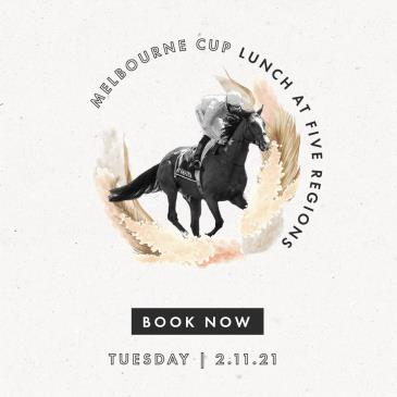 Melbourne Cup Day at Five Regions Restaurant: