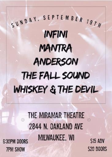 Infini, Mantra, Anderson, The Fall Sound, Whiskey & TheDevil: