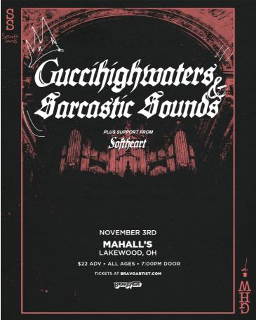 Cancelled: Guccihighwaters and Sarcastic Sounds at Mahall's: