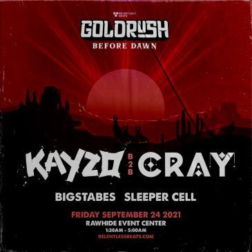 Kayzo B2B Cray | Goldrush Day 1 Afterparty: