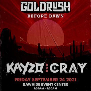Kayzo B2B Cray | Goldrush Day 1 Afterparty-img