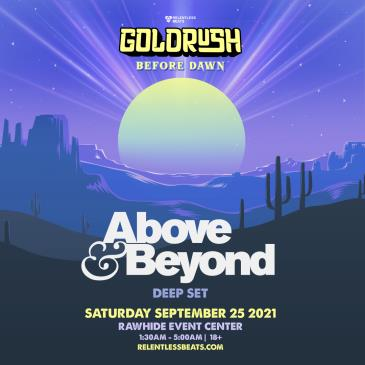 Above & Beyond (Deep Set) | Goldrush Day 2 Afterparty-img