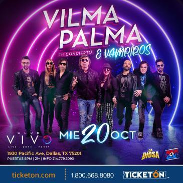 VILMA PALMA E VAMPIROS EN DALLAS