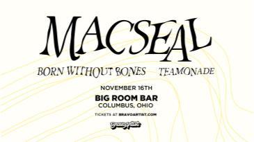 Macseal at Big Room Bar: