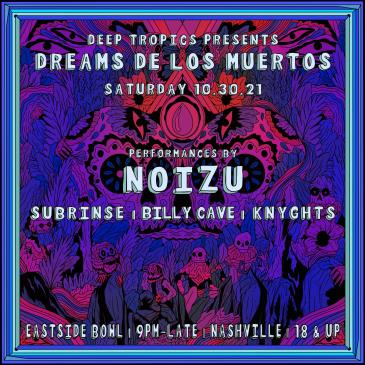 Dreams De Los Muertos ft. Noizu: