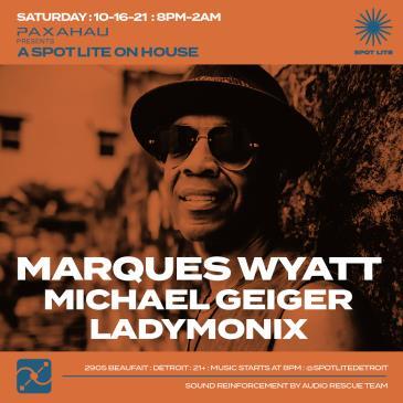 Paxahau presents: Marques Wyatt: