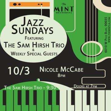 Jazz Sunday w/ The Nicole McCabe Quartet &The Sam Hirsh Trio: