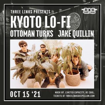 Kyoto Lo-Fi, Ottoman Turks, Jake Quillin: