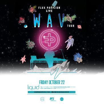 Flux Pavilion .WAV Tour: