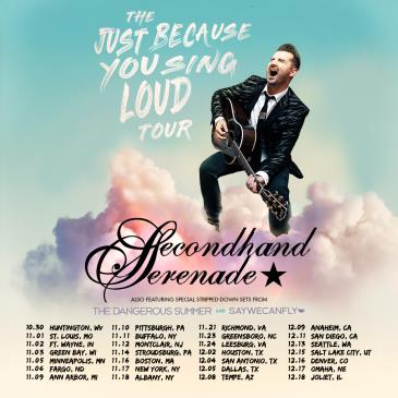 SECONDHAND SERENADE – THE JUST BECAUSE YOU SING LOUD TOUR-img