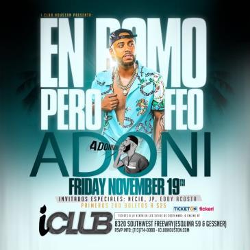 "DJ ADONI ""EN IClub Houston"":"