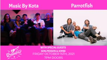 Music by Kota & Parrotfish w/ Son.Person and Jombi: