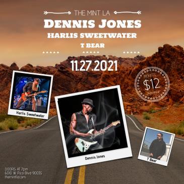 Dennis Jones w/ Harlis Sweetwater and T Bear: