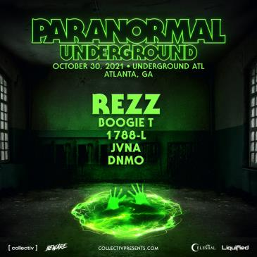 Paranormal ATL: Rezz, Boogie T., 1788-L, JVNA & DNMO-img
