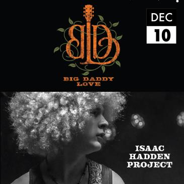 Big Daddy Love w. Isaac Hadden Project-img