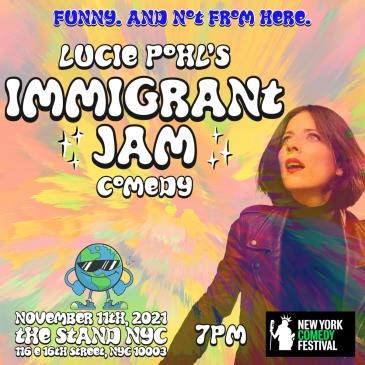 NYCF Presents: Lucie Pohl's Immigrant Jam: