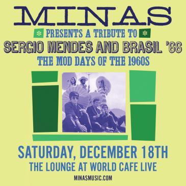 Minas Quintet - Tribute to Sergio Mendes and Brasil 66: