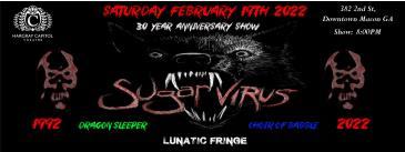 Sugar Virus 30th Year Anniversary Show: