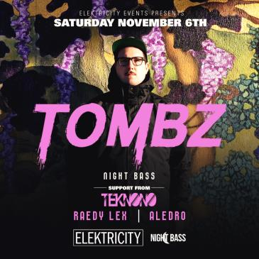 TOMBZ (Limited Free w/ RSVP Before 11PM):