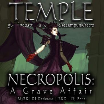 Temple Necropolis: A Grave Affair: