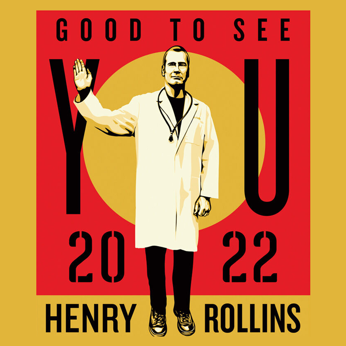 HENRY ROLLINS: Good To See You 2022