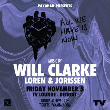 Paxahau Presents: Will Clarke - All We Have is Now-img